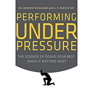 Performing Under Pressure Audiobook