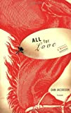 All for Love, Dan Jacobson, 0312427301