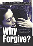 Why Forgive?, Johann Christoph Arnold, 157075876X