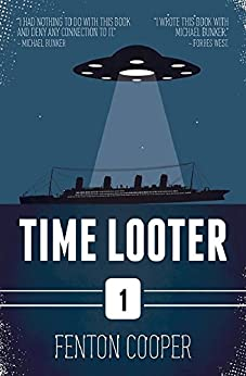 Time Looter: Episode One by [Cooper, Fenton]