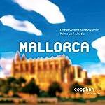 Mallorca: Eine akustische Reise zwischn Palma und Alcúdia | Matthias Morgenroth
