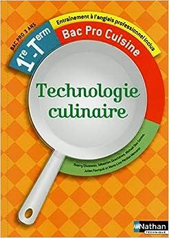Technologie Culinaire 1re Et Term Bac Pro Cuisine Livre De L