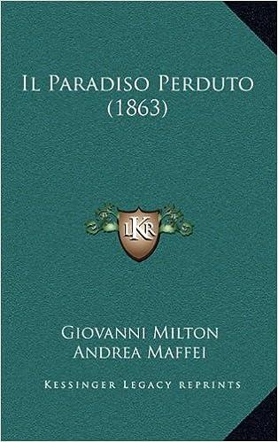 E book descargas gratuitasIl Paradiso Perduto (1863) (Italian Edition) (Literatura española) PDF
