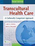 Transcultural Health Care, Betty J. Paulanka and Larry D. Purnell, 0803618654