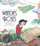 Wanda's Roses, Pat Brisson, 156397925X