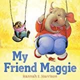 Best Dial Friend For Boys - My Friend Maggie Review