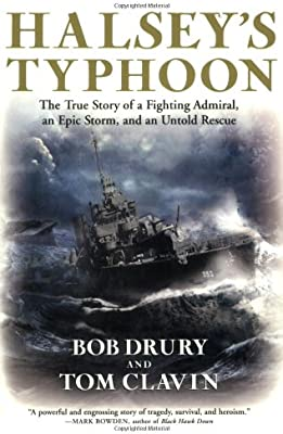 Halseys Typhoon: The True Story of a Fighting Admiral, an ...