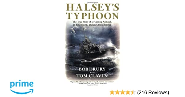 Halsey's Typhoon: The True Story of a Fighting Admiral, an Epic