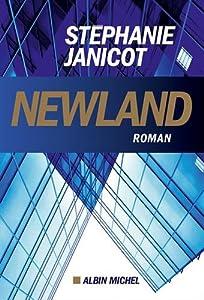 vignette de 'Newland (Stéphanie JANICOT)'