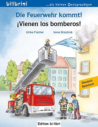die-feuerwehr-kommt-vienen-los-bomberos-kinderbuch-deutsch-spanisch