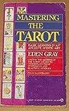 Gray Eden : Mastering the Tarot (Signet)