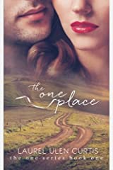 The One Place (The One Series) (Volume 1) by Laurel Ulen Curtis (2013-01-30) Paperback