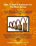 How to Sell a Business for the Most Money Third Edition, Abv Rutter Cpa, 1304325261