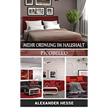 Mehr Ordnung im Haushalt: Picobello (German Edition)