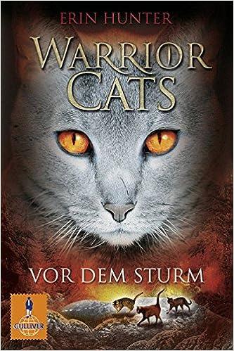Warrior Cats Staffel 1/04  Vor dem Sturm: 9783407743213