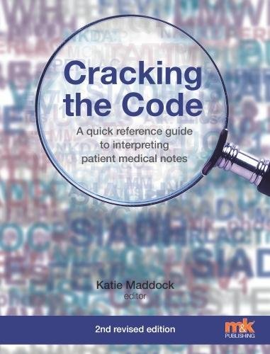 Cracking the Code: A quick reference guide to interpreting patient medical notes pdf epub
