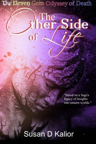 The Other Side of Life: The Eleven Gem Odyssey of Death