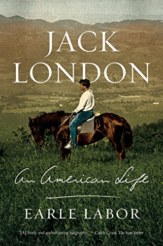 Jack London: An American Life