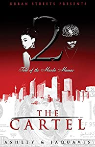 The Cartel 6: The Demise - Kindle edition by Ashley ...