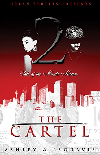 The cartel 2 tale of the murda mamas kindle edition by ashley the cartel 2 tale of the murda mamas by ashley jaquavis jaquavis fandeluxe Gallery