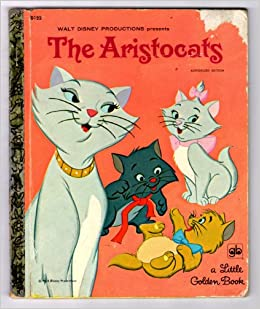 The Aristocats Authorized Edition Little Golden Book D122 Disney