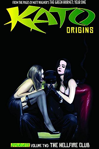 Kato Origins Volume 2: The Hellfire Club