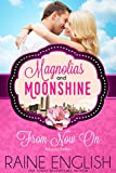img - for From Now On: Atlanta Belles (A Magnolias and Moonshine Novella Book 14) book / textbook / text book