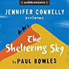 The Sheltering Sky Audiobook by Paul Bowles Narrated by Jennifer Connelly