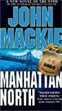 Manhattan North, John Mackie, 0451410955