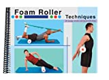 Foam Roller Techniques, Michael Fredericson and Terri Lyn S. Yamamoto, 0976475731