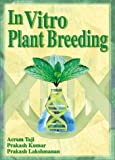 In Vitro Plant Breeding, Taji, Acram, 156022908X