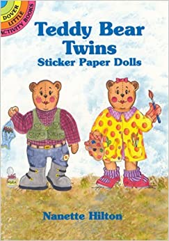 Book Teddy Bear Twins Sticker Paper Dolls (Dover Little Activity Books Paper Dolls) by Nanette Hilton (2001-10-24)