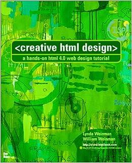 Creative Html Design: Lynda Weinman, William Weinman, Ali