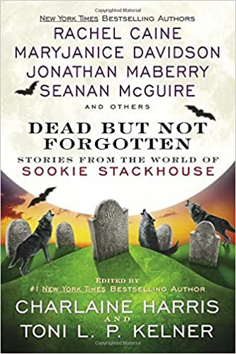 Book Dead But Not Forgotten: Stories from the World of Sookie Stackhouse by Charlaine Harris (2015-10-06)