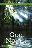 God Is North, Tom Hanson, 1434341305