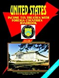 Us Income Tax Treaties with Foreign Coun, Usa Ibp, 0739797980