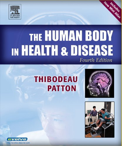 The Human Body in Health & Disease Softcover, 4e (Human Body in Health & Disease (W/CD))