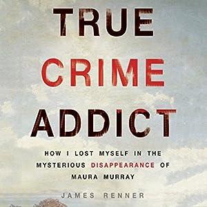 True Crime Addict Hörbuch