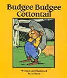 Budgee Budgee Cottontail, Jo Mora, 0922029237