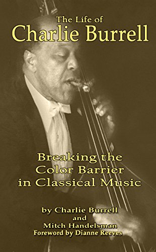 The Life of Charlie Burrell: Breaking the Color Barrier in Classical Music