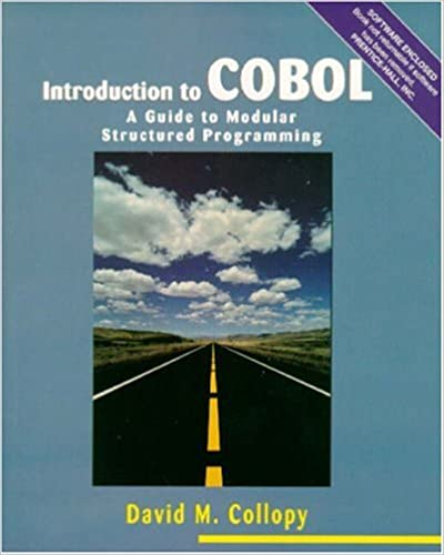 A Guide to Modular Structured Programming Introduction to COBOL