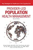 Provider Led Population and Health Management