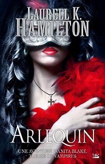 Anita Blake, tome 15 : Arlequin par Hamilton