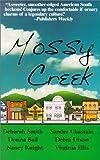 Mossy Creek, Virginia Ellis and Deborah Smith, 0967303516