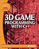 3D Game Programming with C++: Learn the Insider Secrets of Today's Professional Game Developers