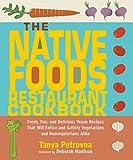 The Native Foods Restaurant Cookbook%3A