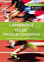 Cambridge IGCSE® Physical Education: Student Book (Cambridge International Examinations)