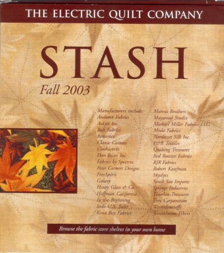Stash Fall 2003 By the Electric Quilt Company