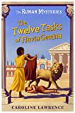 The Twelve Tasks of Flavia Gemina by Caroline Lawrence front cover
