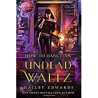 How to Dance an Undead Waltz: 5